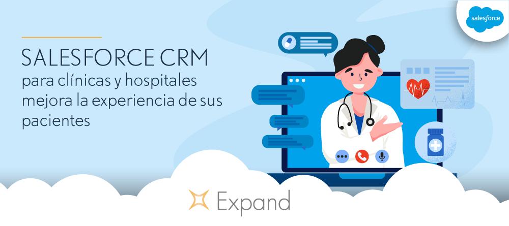 Salesforce CRM para clínicas y hospitales mejora la experiencia de sus pacientes