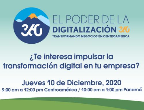 Evento virtual: El poder de la digitalización 360: Transformando negocios en Centroamérica