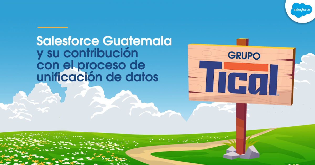 Grupo tical unifica datos con ayuda de Salesforce