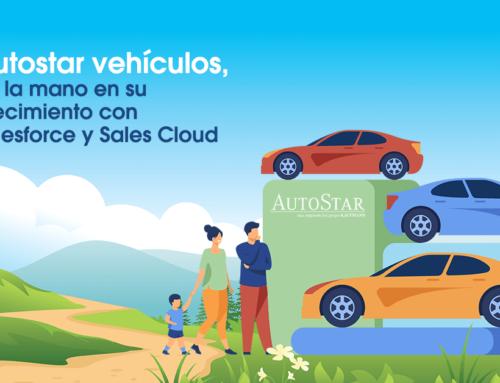 AutoStar vehículos, de la mano en su crecimiento con Salesforce y Sales Cloud